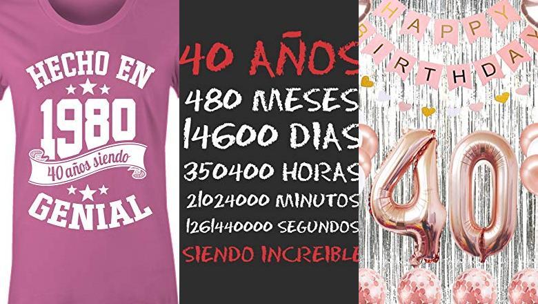 REGALO 40 CUMPLEAÑOS MUJER